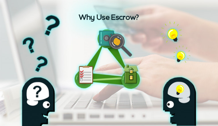 Why Use Escrow?